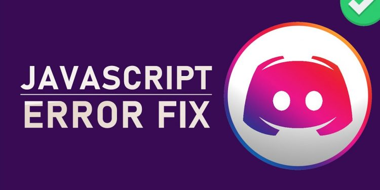 How to Fix Discord Javascript Error (Complete Guide)